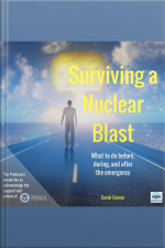 Surviving a Nuclear Blast What to Do Before, During, and After the Emergency