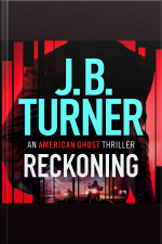 Reckoning An American Ghost Thriller