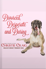 Divorced, Desperate and Daring Divorced and Desperate, Book 6