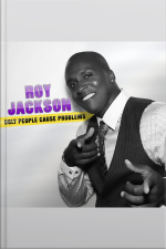 Roy Jackson: Ugly People Cause Problems
