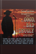 The Good, the Bad and the Drugly A Comedy Album About the War on Drugs