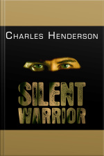 Silent Warrior The Marine Snipers Vietnam Story Continues