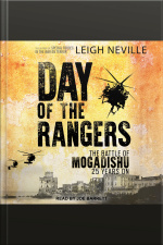 Day of the Rangers The Battle of Mogadishu 25 Years On