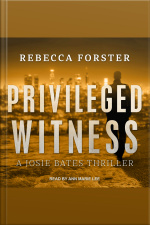 Privileged Witness A Josie Bates Thriller