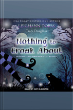 Nothing to Croak About Silver Hollow Paranormal Cozy Mystery