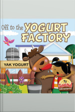 Off to the Yogurt Factory /y/