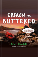 Drawn and Buttered A Lobster Shack Mystery