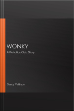 Wonky A Robotics Club Story