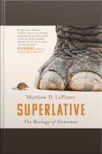 Superlative The Biology of Extremes