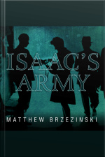 Isaacs Army A Story of Courage and Survival in Nazi-occupied Poland