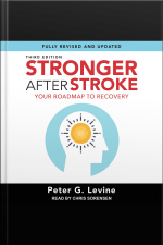 Stronger After Stroke Your Roadmap to Recovery [Third Edition]