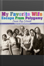 Favorite Wife Escape From Polygamy