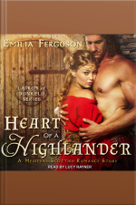 Heart of a Highlander A Medieval Scottish Romance Story