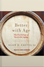 Better with Age The Psychology of Successful Aging