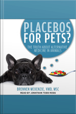 Placebos For Pets? The Truth About Alternative Medicine In Animals