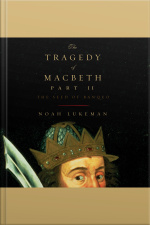 Tragedy of Macbeth, Part II, The: The Seed of Banquo