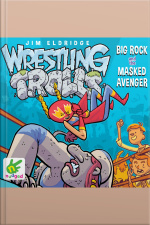 Wrestling Trolls: Big Rock and the Masked Avenger
