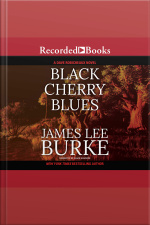 Black Cherry Blues A Dave Robicheaux Novel