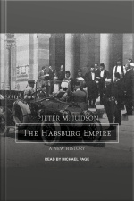 The Habsburg Empire A New History