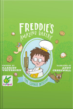 Freddies Amazing Bakery: The Cookie Mystery Book 2