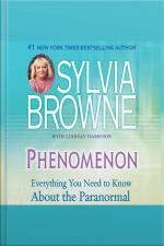 Phenomenon Everything You Need to Know About the Paranormal
