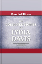 Collected Stories of Lydia Davis Complete Collection, The
