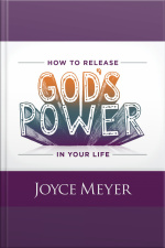 How to Release Gods Power in Your Life Access the Strength to Overcome Every Problem You Face