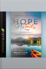 Hope Prevails Insights from a Doctors Personal Journey through Depression