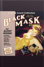 Black Mask 6: The Bloody Bokhara And Other Crime Fiction from the Legendary Magazine