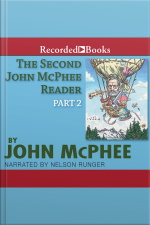 Second John McPhee Reader, The (Part 2) Part Two