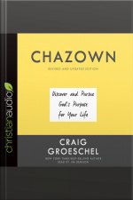 Chazown Discover and Pursue Gods Purpose for Your Life