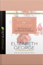 Beautiful in Gods Eyes The Treasures of the Proverbs 31 Woman
