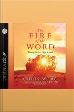 The Fire of the Word Meeting God on Holy Ground