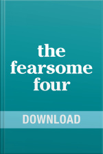 The Fearsome Four Overcoming Fear, Guilt, Insecurity  Worry