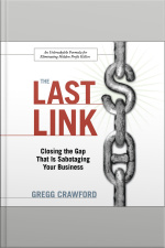 The Last Link Closing the Gap That Is Sabotaging Your Business