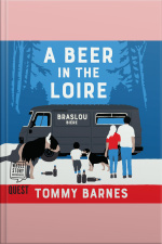 A Beer in the Loire One Familys Quest to Brew British Beer in French Wine Country