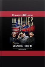 The Allies Churchill, Roosevelt, Stalin, and the Unlikely Alliance that Won World War II