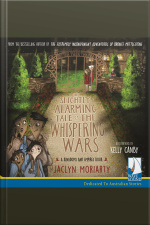 The Slightly Alarming Tale of the Whispering Wars A Kingdoms and Empires Book