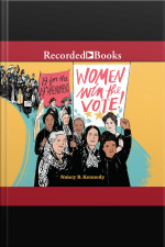 Women Win the Vote! 19 for the 19th Amendment