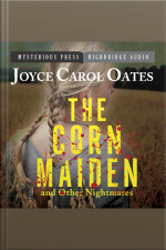 The Corn Maiden and Other Nightmares Novellas and Stories of Unspeakable Dread