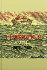 The Preservationist A Novel