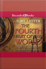 The Fourth Part of the World The Race to the Ends of the Earth, and the Epic Story of the Map That Gave America Its Name