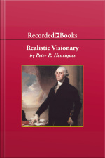 Realistic Visionary A Portrait of George Washington
