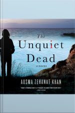 The Unquiet Dead A Novel
