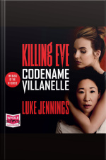 Codename Villanelle The Basis Of The Hit Series