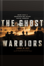 The Ghost Warriors Inside Israels Undercover War Against Suicide Terrorism