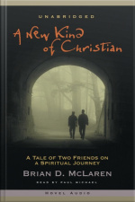 A New Kind of Christian A Tale of Two Friends on a Spiritual Journey