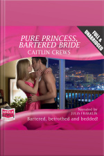 Pure Princess, Bartered Bride
