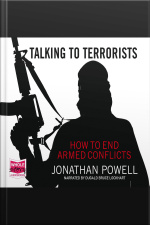 Talking to Terrorists How to End Armed Conflicts