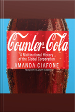 Counter-Cola A Multinational History of the Global Corporation